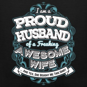 I Am A Proud Husband Of A Freaking Wife - Men's Premium Tank