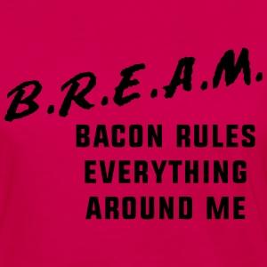 Bacon Rules Everything Around Me T-Shirts - Women's Premium Long Sleeve T-Shirt