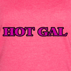 Hot Gal graphic  Tanks - Women's Vintage Sport T-Shirt