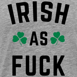 Irish As F*ck Hoodies - Men's Premium T-Shirt
