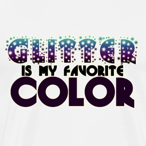 Glitter is my favorite color - Men's Premium T-Shirt