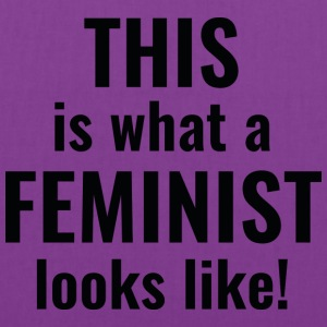 This Is What A Feminist Looks Like - Tote Bag