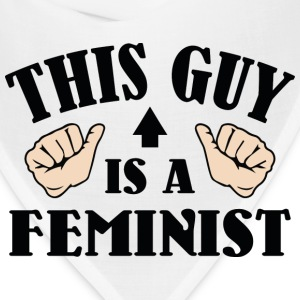 This Guy Is A Feminist - Bandana