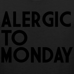 Alergic To Monday T-Shirts - Men's Premium Tank