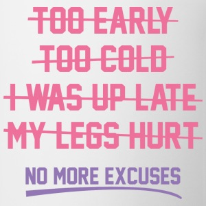 No More Excuses - Coffee/Tea Mug