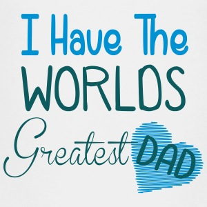 i have the world's greatest dad Kids' Shirts - Toddler Premium T-Shirt