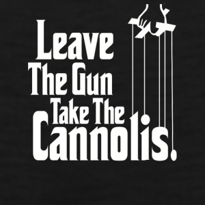 Leave the gun take the Cannolis Mugs & Drinkware - Men's Premium Tank