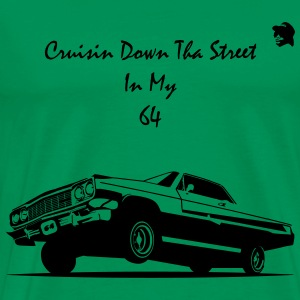 Crusin Down Tha Street In My 64 Hoodies - Men's Premium T-Shirt