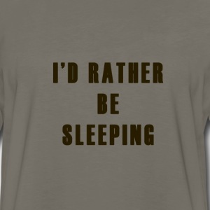 I'd Rather be Sleeping - Men's Premium Long Sleeve T-Shirt
