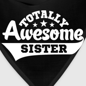 Totally Awesome Sister Women's T-Shirts - Bandana