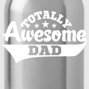 Totally Awesome Dad T-Shirts - Water Bottle