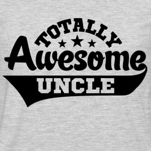 Totally Awesome Uncle T-Shirts - Men's Premium Long Sleeve T-Shirt