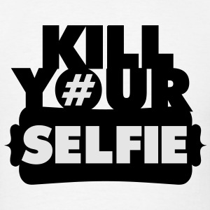 Kill Your Selfie Sportswear - Men's T-Shirt