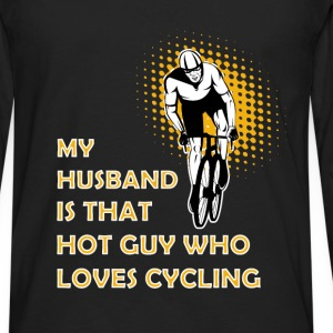 Cycling T-shirt - My husband is cycling - Men's Premium Long Sleeve T-Shirt