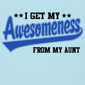 Awesomeness From My Aunt Baby & Toddler Shirts - Men's T-Shirt
