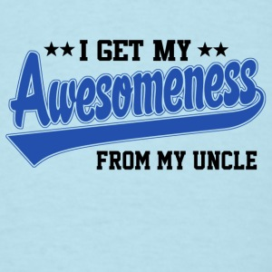 Awesomeness From My uncle Baby & Toddler Shirts - Men's T-Shirt