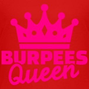 Burpees Queen Kids' Shirts - Toddler Premium T-Shirt