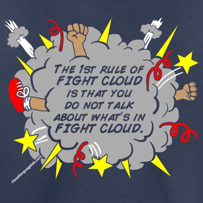 The Rules of Fight Cloud