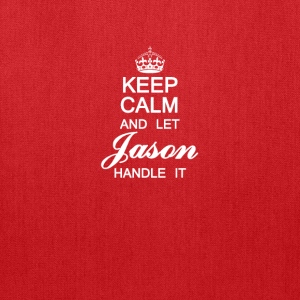 Keep calm and let Jason handle it - Tote Bag