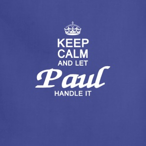 Keep calm and let Paul handle it - Adjustable Apron