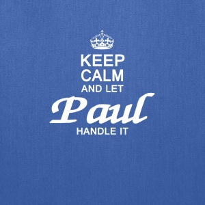 Keep calm and let Paul handle it - Tote Bag