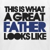 Great DAD for fathers day - Men's T-Shirt by American Apparel