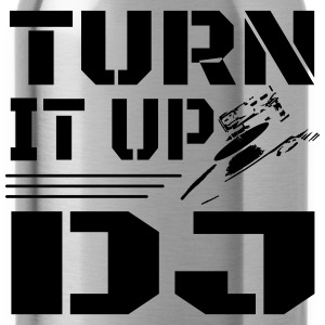 Turn It Up DJ Women's T-Shirts - Water Bottle