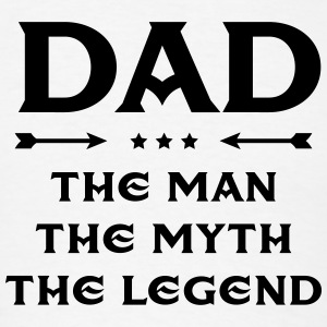 Dad - The Man, The Myth, The Legend Tank Tops - Men's T-Shirt