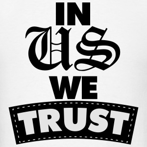 in us we trust Sportswear - Men's T-Shirt