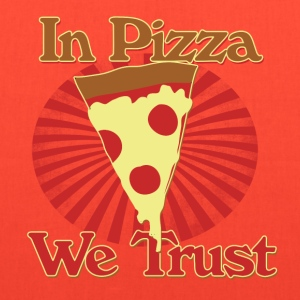 In pizza we trust - Tote Bag