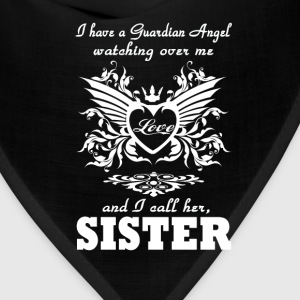 My guardian Angel, My SISTER - Bandana