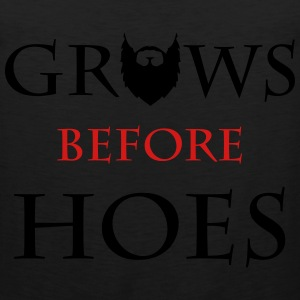 Grows Gefore Hoes T-Shirts - Men's Premium Tank