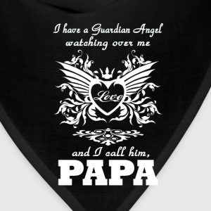 My guardian Angel, My PAPA - Bandana