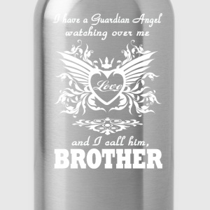 My guardian Angel, My BROTHER - Water Bottle