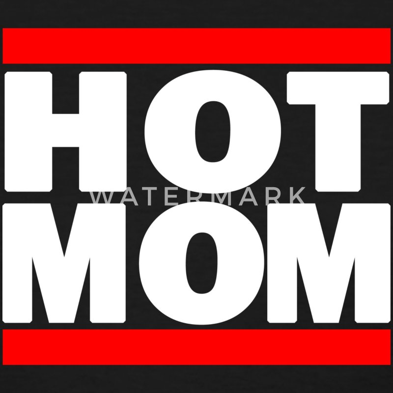 Hot Mom Women's T-Shirts - Women's T-Shirt