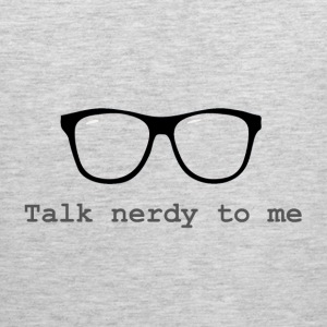 talk nerdy to me - Men's Premium Tank