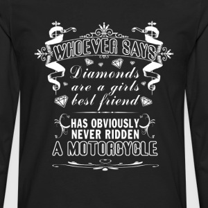 MOTORCYCLES NOT DIAMONDS! - Men's Premium Long Sleeve T-Shirt