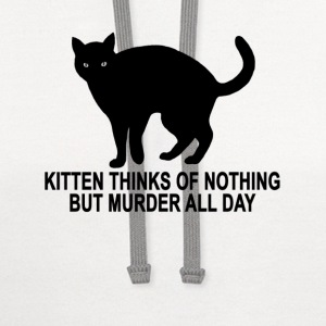 kitten_thinks_of_nothing_but_murder_all_day - Contrast Hoodie