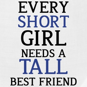 Every Short Girl Needs A Tall Best Friend - Bandana