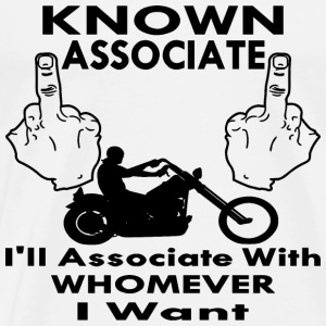 Biker Known Associate - Men's Premium T-Shirt