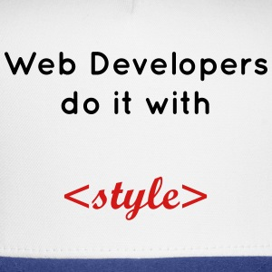 web developers do it with style T-Shirts - Trucker Cap