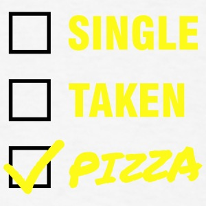 Single / Taken / Pizza - Funny & Cool Statment Phone & Tablet Cases - Men's T-Shirt