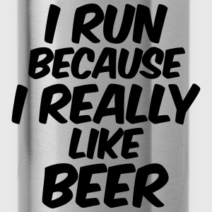 I Run Because I Really Like Beer Tanks - Water Bottle