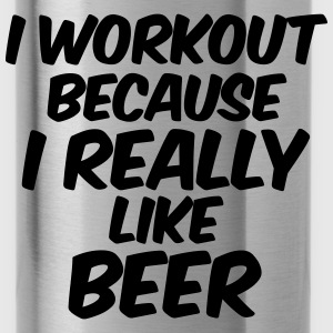 I Workout Because I Really Like Beer Tanks - Water Bottle
