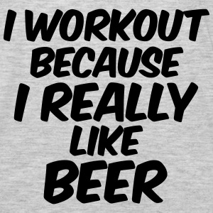 I Workout Because I Really Like Beer Tanks - Men's Premium Long Sleeve T-Shirt