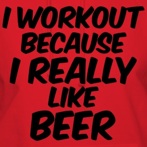 I Workout Because I Really Like Beer T-Shirts - Women's Hoodie