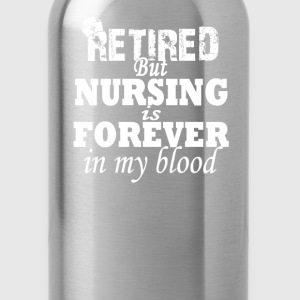 RETIRED NURSE - Water Bottle
