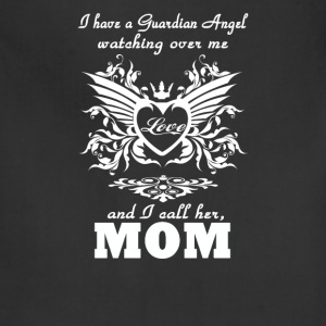 My guardian Angel, My MOM - Adjustable Apron