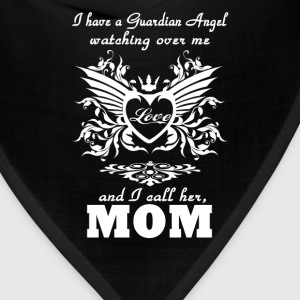 My guardian Angel, My MOM - Bandana