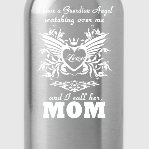 My guardian Angel, My MOM - Water Bottle